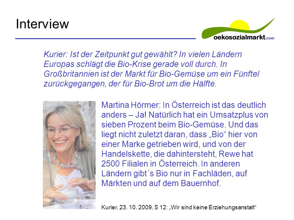 Interview Martina Hörmer: In Österreich ist das deutlich anders – Ja.