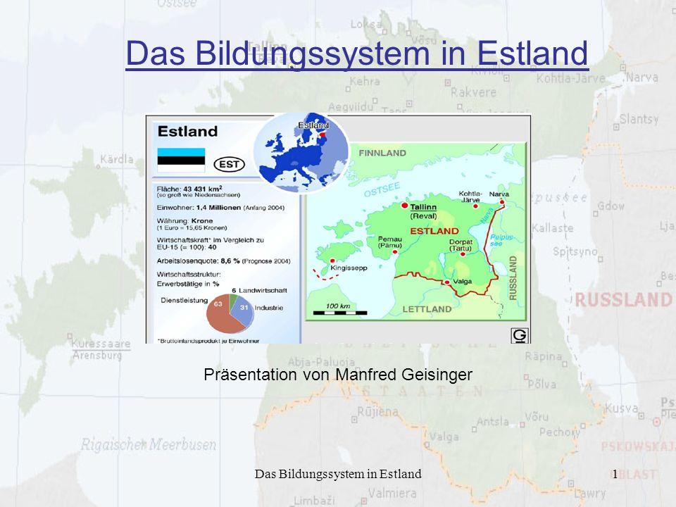 Das Bildungssystem in Estland12 2.3 Statistische Darstellung der Hochschulsituation Estland Gesamtstudenten27000 Ausländische Studenten1026 Absolventen8495 Dozenten900 Bildungsausgaben1,4 Mrd.