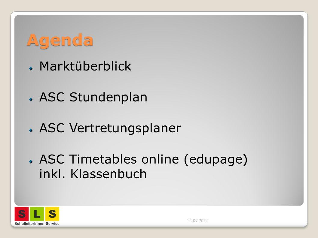 Agenda Marktüberblick ASC Stundenplan ASC Vertretungsplaner ASC Timetables online (edupage) inkl. Klassenbuch 12.07.2012