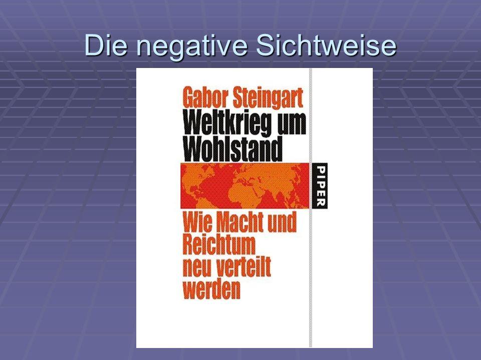 Die negative Sichtweise