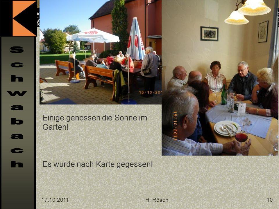 17.10.2011H. Rösch10 Einige genossen die Sonne im Garten! Es wurde nach Karte gegessen!