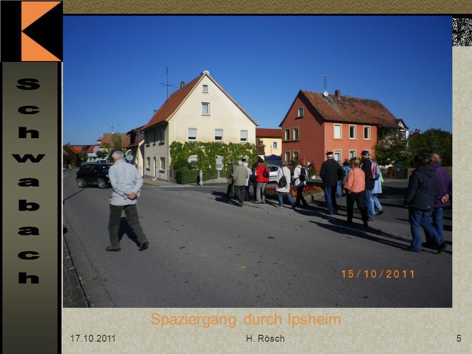 17.10.2011H.Rösch6 Ipsheim ist ein Markt im mittelfränkischen Landkreis Neustadt a.d.