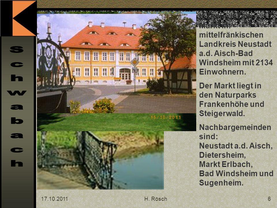 17.10.2011H. Rösch6 Ipsheim ist ein Markt im mittelfränkischen Landkreis Neustadt a.d.