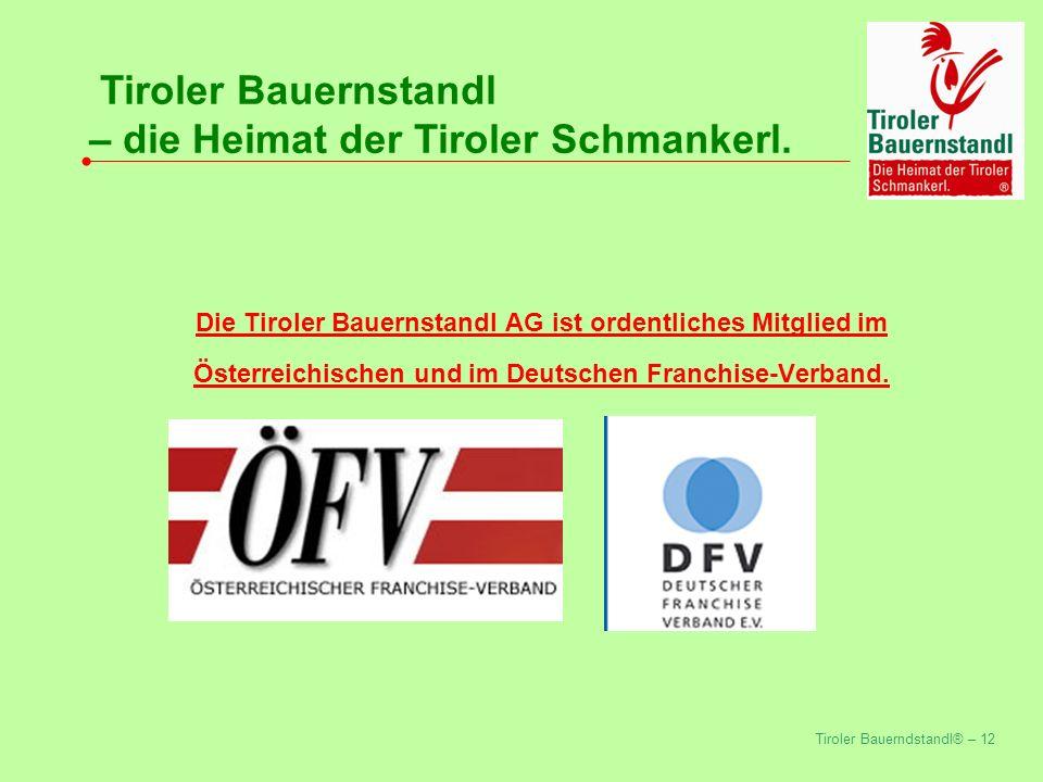 Tiroler Bauerndstandl® – 12 Tiroler Bauernstandl – die Heimat der Tiroler Schmankerl.