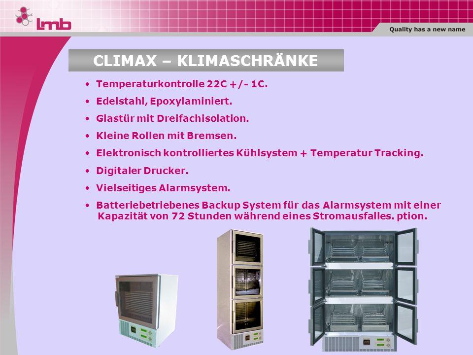 Temperaturkontrolle 22C +/- 1C. Edelstahl, Epoxylaminiert. Glastür mit Dreifachisolation. Kleine Rollen mit Bremsen. Elektronisch kontrolliertes Kühls