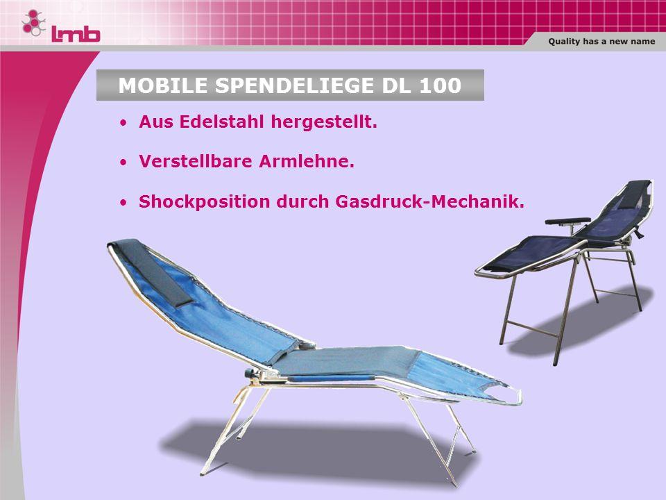 MOBILE SPENDELIEGE DL 100 Aus Edelstahl hergestellt. Verstellbare Armlehne. Shockposition durch Gasdruck-Mechanik.