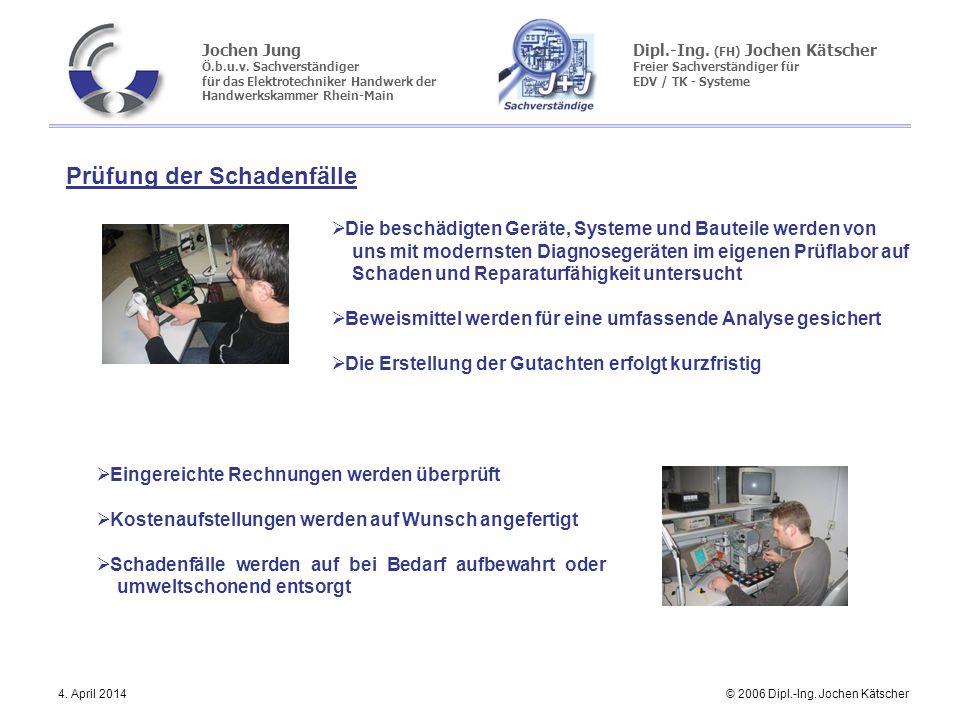 Jochen Jung Ö.b.u.v. Sachverständiger für das Elektrotechniker Handwerk der Handwerkskammer Rhein-Main Dipl.-Ing. (FH) Jochen Kätscher Freier Sachvers