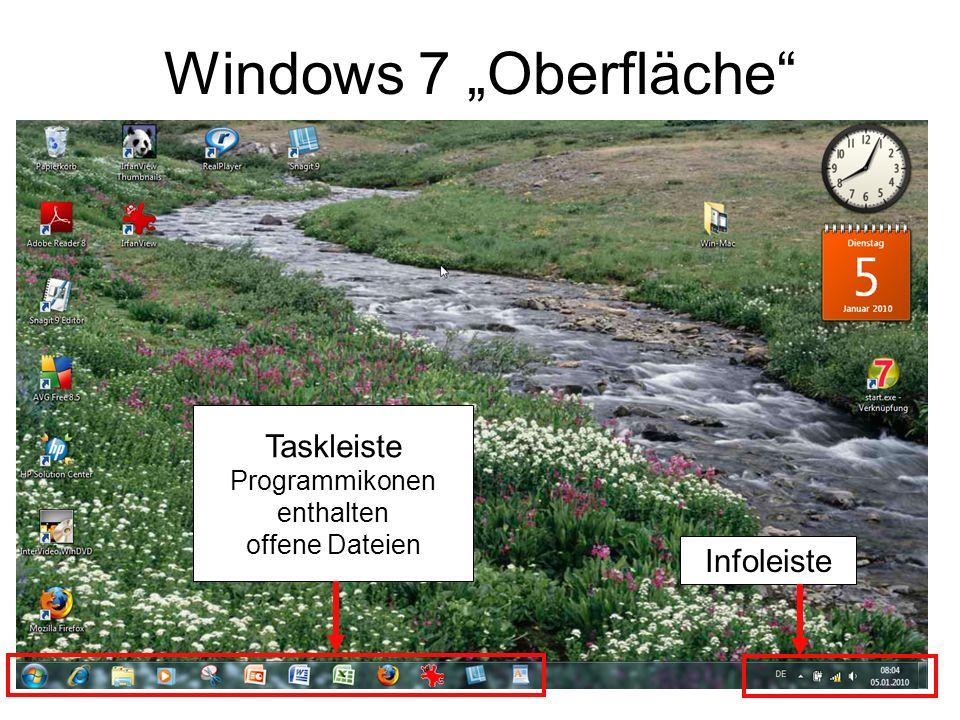 Windows 7 Oberfläche Taskleiste Programmikonen enthalten offene Dateien Infoleiste