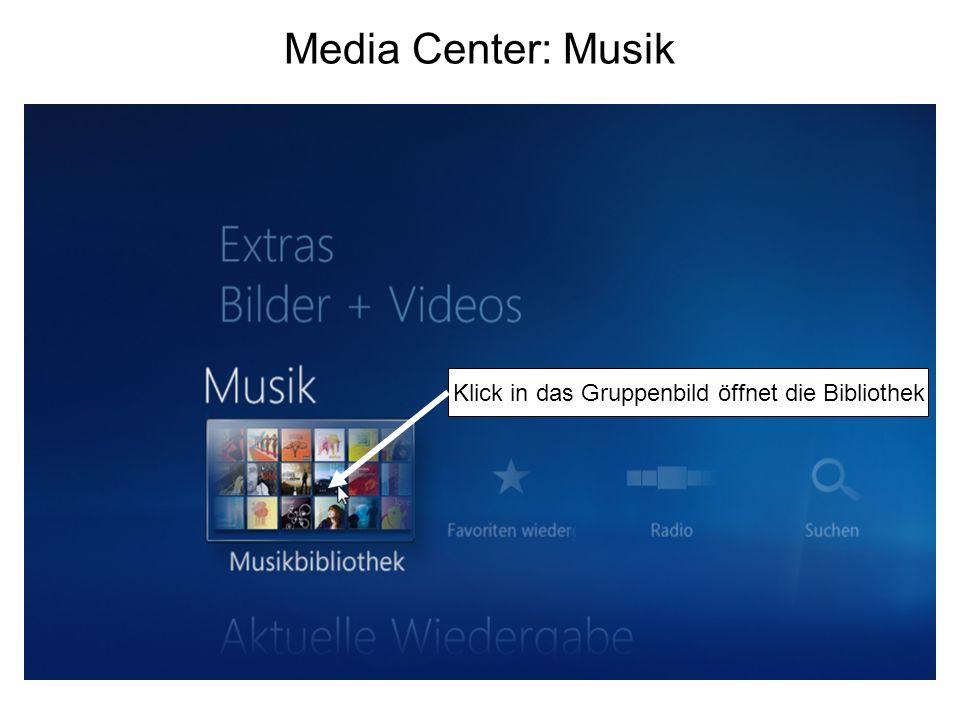 Media Center: Musik Klick in das Gruppenbild öffnet die Bibliothek
