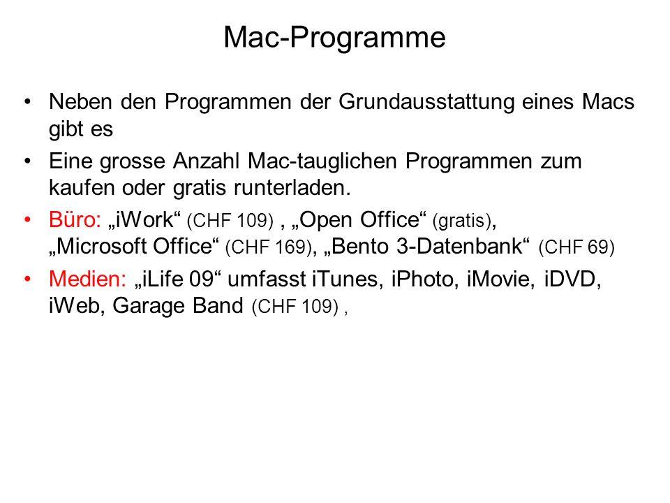 Mac-Programme Neben den Programmen der Grundausstattung eines Macs gibt es Eine grosse Anzahl Mac-tauglichen Programmen zum kaufen oder gratis runterl