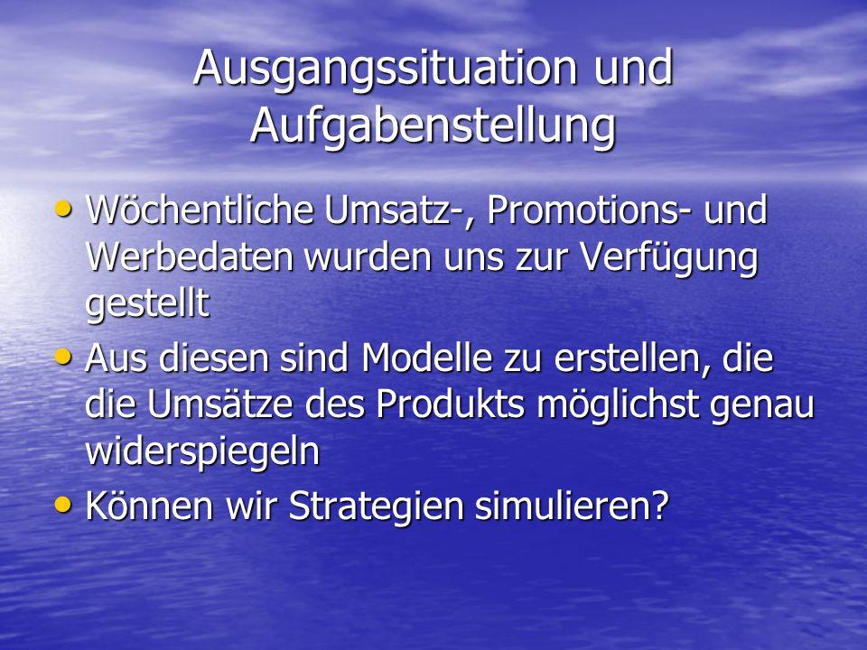 Ausgangssituation und Aufgabenstellung Wöchentliche Umsatz-, Promotions- und Werbedaten wurden uns zur Verfügung gestellt Wöchentliche Umsatz-, Promot