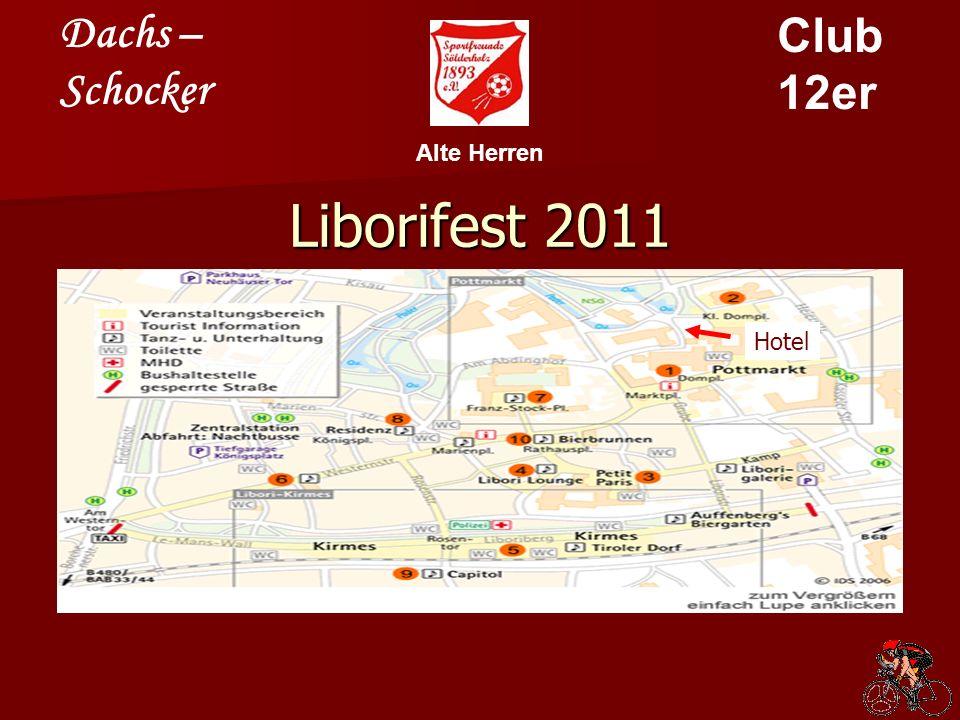 Dachs – Schocker Club 12er Alte Herren Liborifest 2011 Wer Libori in Paderborn Live-Musik erleben und eine richtig gute Party feiern möchte, der ist hier genau richtig.