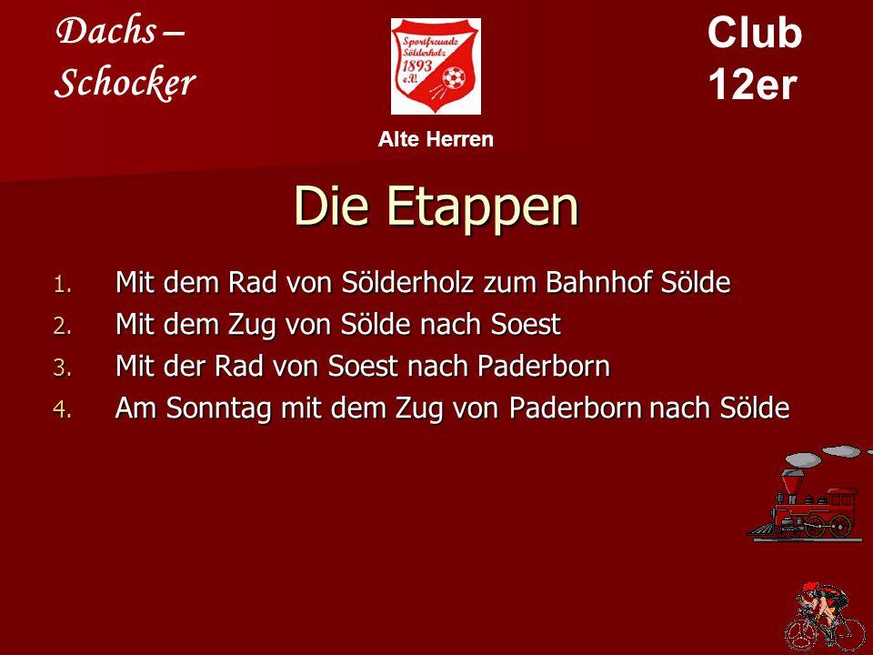 Dachs – Schocker Club 12er Alte Herren Die Etappen 1.