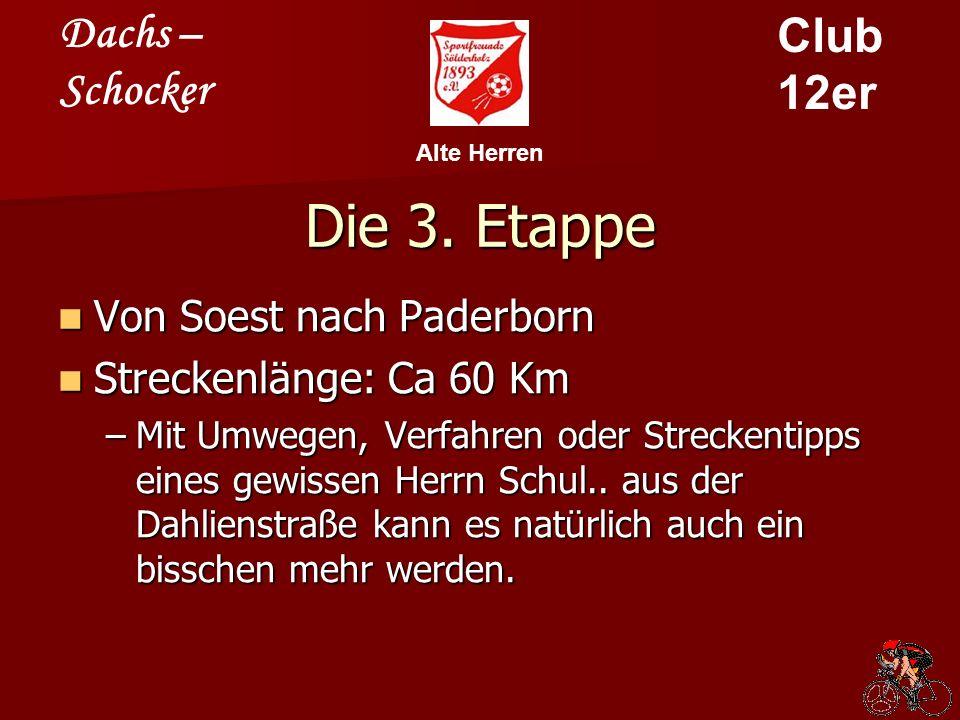 Dachs – Schocker Club 12er Alte Herren Die Strecke
