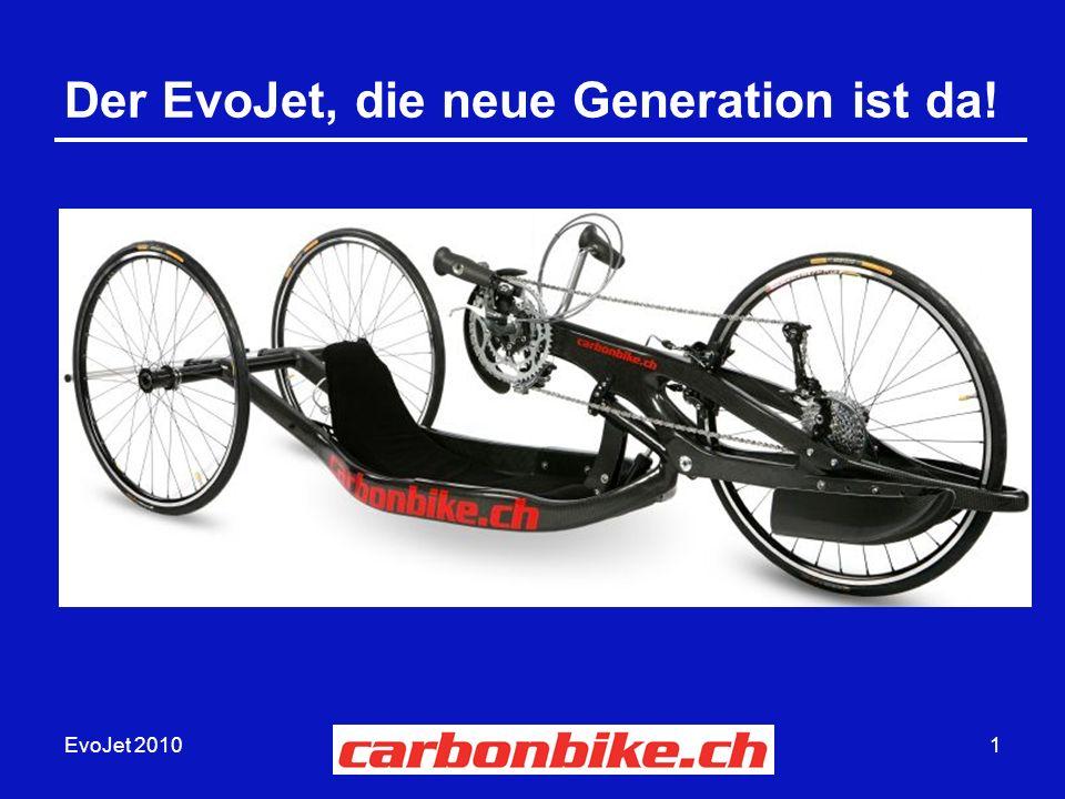EvoJet 20101 Der EvoJet, die neue Generation ist da!