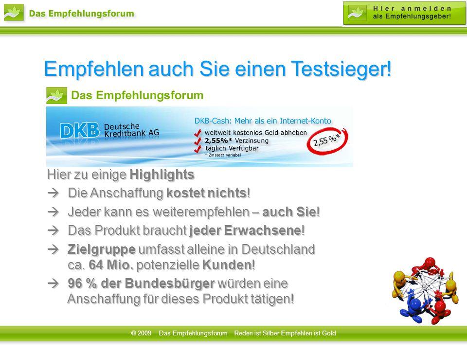 Testsieger DKB Cash Konto © 2009 Das Empfehlungsforum Reden ist Silber Empfehlen ist Gold