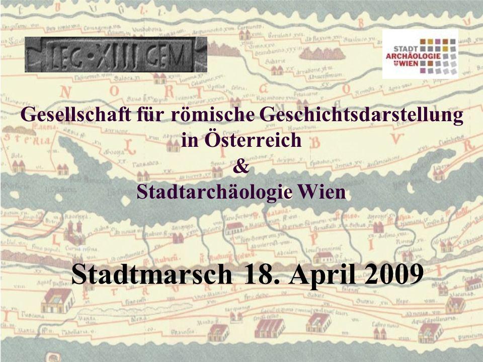 Gesellschaft für römische Geschichtsdarstellung in Österreich & Stadtarchäologie Wien Stadtmarsch 18.