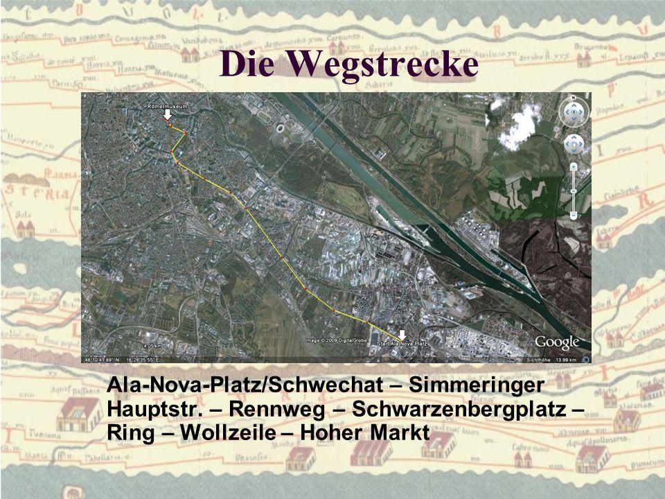 Die Wegstrecke Ala-Nova-Platz/Schwechat – Simmeringer Hauptstr.