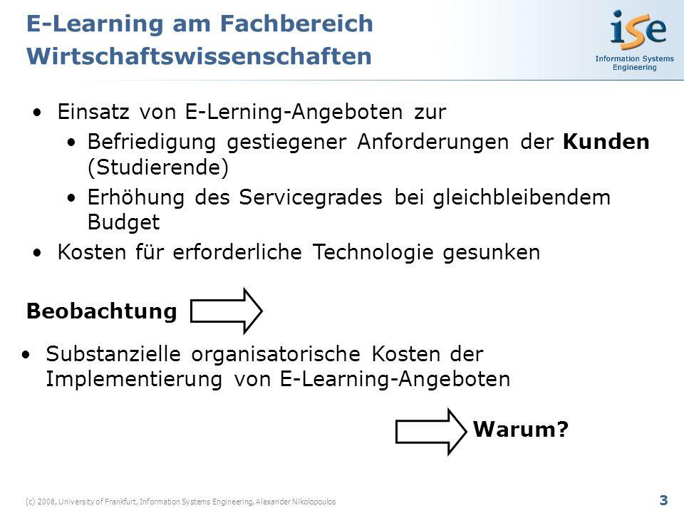 14 (c) 2008, University of Frankfurt, Information Systems Engineering, Alexander Nikolopoulos Kosten der Bildung einer Terminologie P1<P5: Domäne=WebCT, #P1=2, #P5=17 P1<P2: D-P1=WebCT, D-P2=SAP R/3, #P1=2 #P2=5 P3P4: Domäne=easy to use tools, #P3#P4