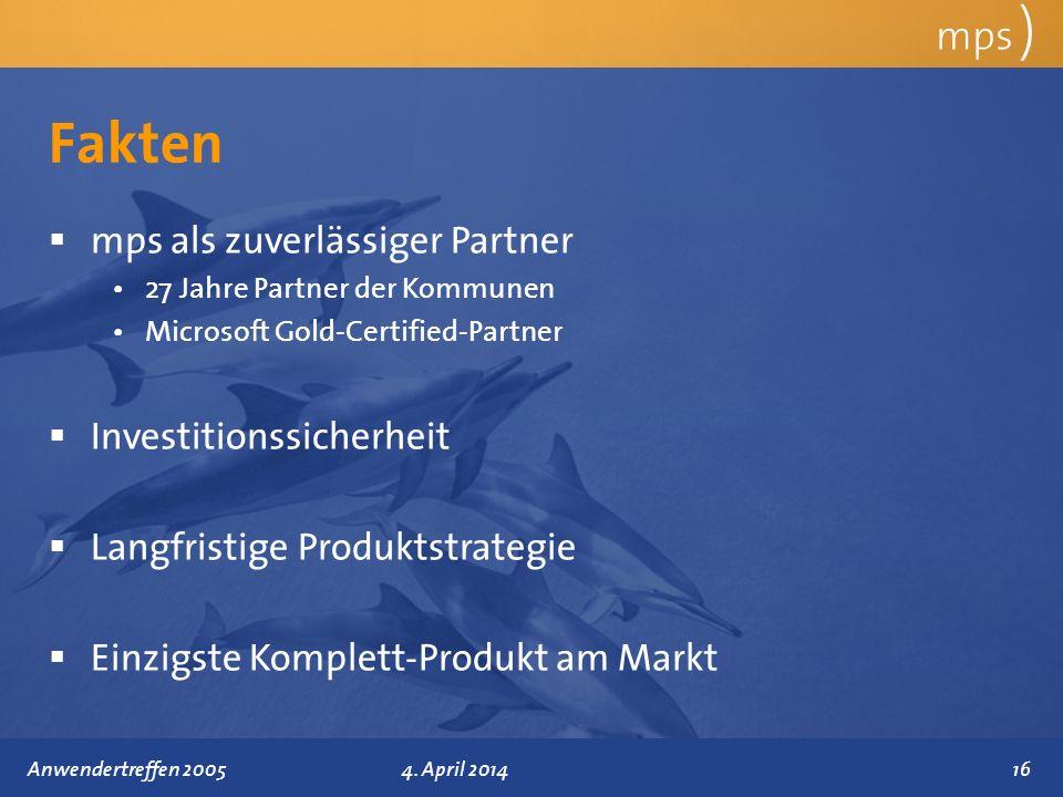 Präsentationstitel 4. April 2014 Fakten mps ) mps als zuverlässiger Partner 27 Jahre Partner der Kommunen Microsoft Gold-Certified-Partner Investition