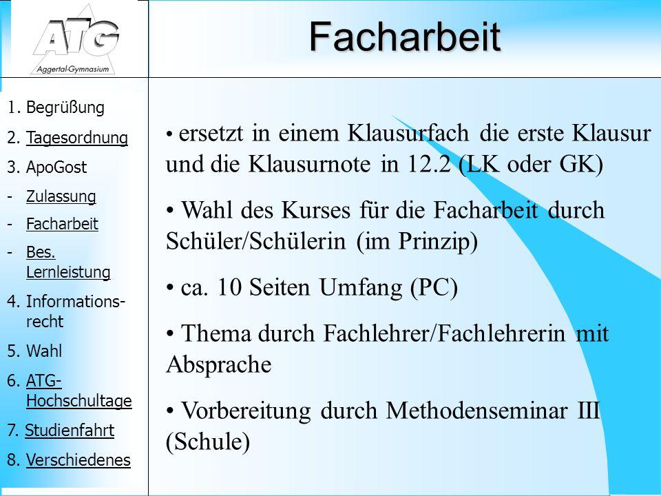 1. Begrüßung 2. TagesordnungTagesordnung 3. ApoGost -ZulassungZulassung -FacharbeitFacharbeit -Bes. LernleistungBes. Lernleistung 4. Informations- rec