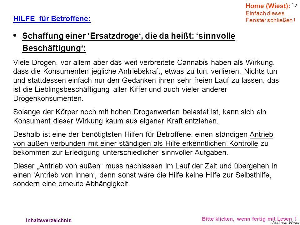14 Andreas Wiest Bitte klicken, wenn fertig mit Lesen ! Hilfe für Betroffene 1 Home (Wiest): Einfach dieses Fenster schließen ! Die Hilfeleistung für