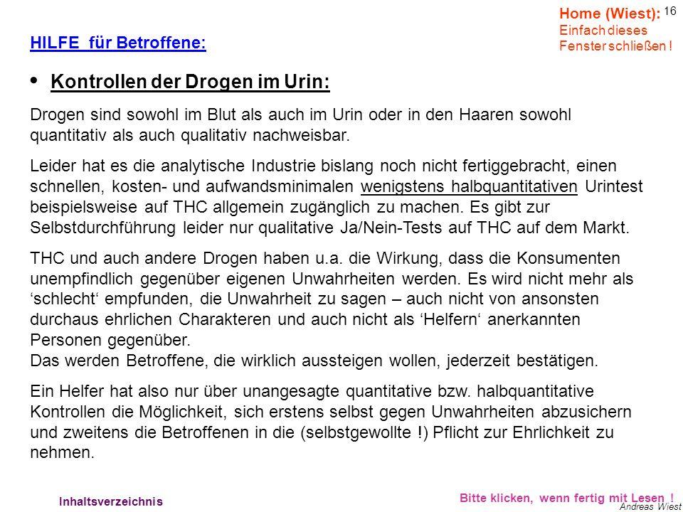 15 Andreas Wiest HILFE für Betroffene: Bitte klicken, wenn fertig mit Lesen ! Hilfe für Betroffene 2 Home (Wiest): Einfach dieses Fenster schließen !