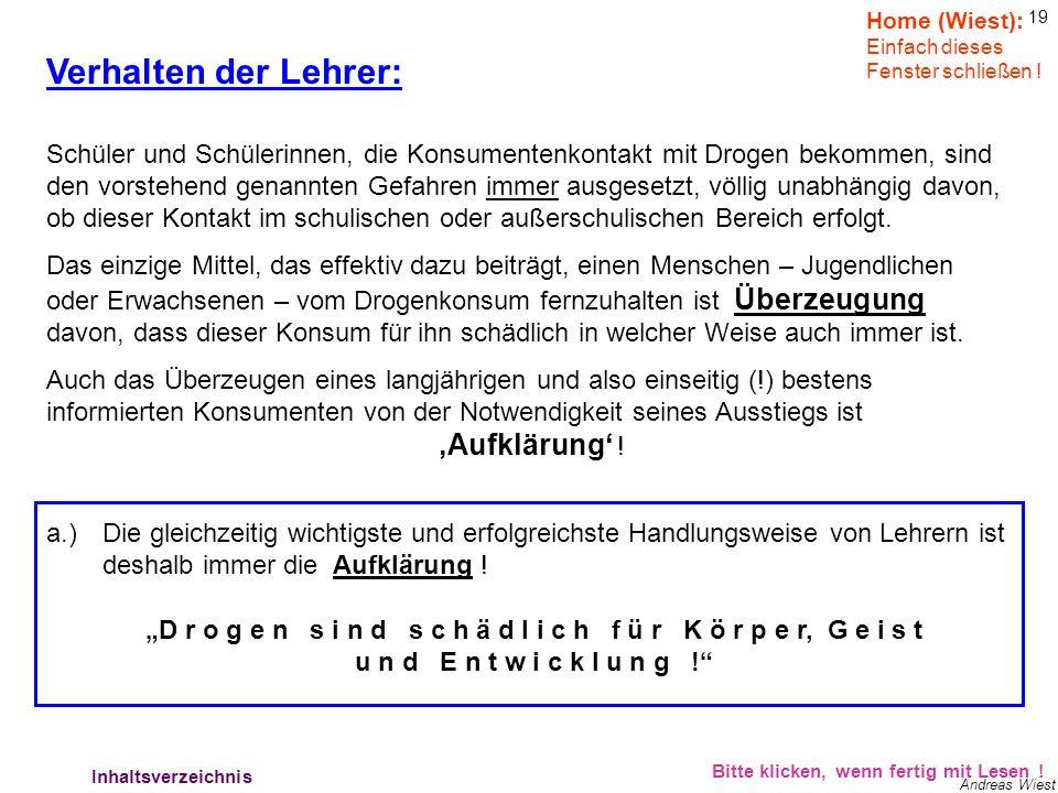 18 Andreas Wiest HILFE für Betroffene: Bitte klicken, wenn fertig mit Lesen ! Hilfe für Betroffene 5 Home (Wiest): Einfach dieses Fenster schließen !