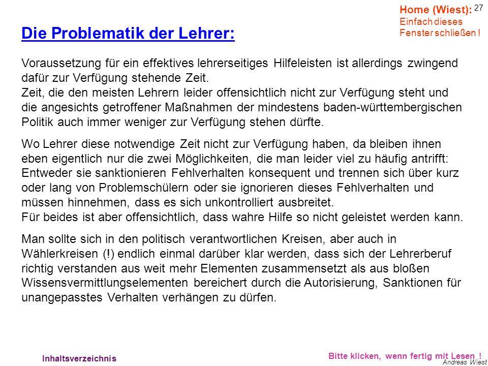 26 Andreas Wiest a.)Androhung des zeitweiligen Ausschlusses vom Unterricht incl. Mitteilung hierüber die für die Berufserziehung Mitverantwortlichen d