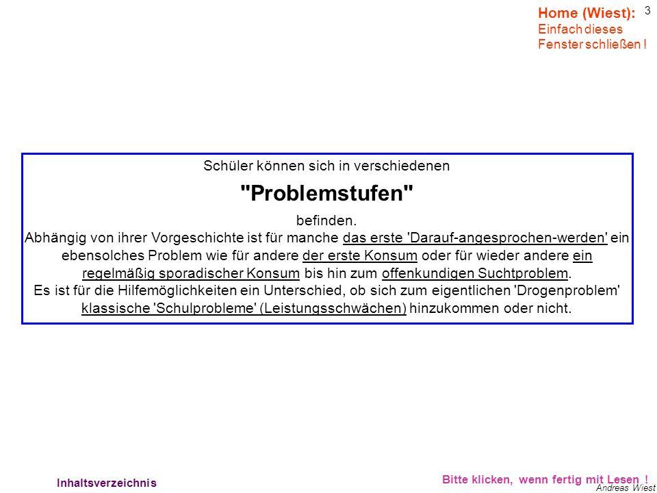 3 Andreas Wiest Schüler können sich in verschiedenen Problemstufen befinden.