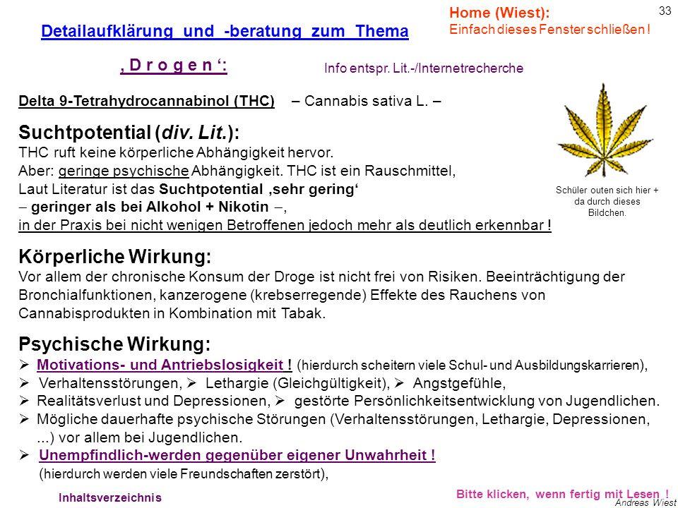 32 Andreas Wiest Bitte klicken, wenn fertig mit Lesen ! Detailaufklärung und -beratung zum Thema Die wahrscheinlich verbreitetste Soft-Droge !! Delta