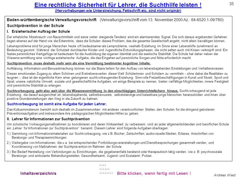 34 Andreas Wiest Bitte klicken, wenn fertig mit Lesen ! Delta 9-Tetrahydrocannabinol (THC) – Cannabis sativa L. – Unmittelbare Erkennungssignale des T