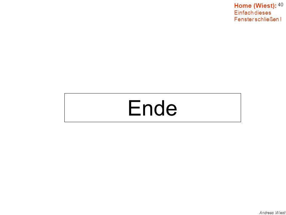 39 Andreas Wiest Inhaltsverzeichnis: Inhalt Einfach draufklicken ! Startseite Grundgedanke Offenheit Problemstufen Gefahren für Schüler Tabelle (Lehre