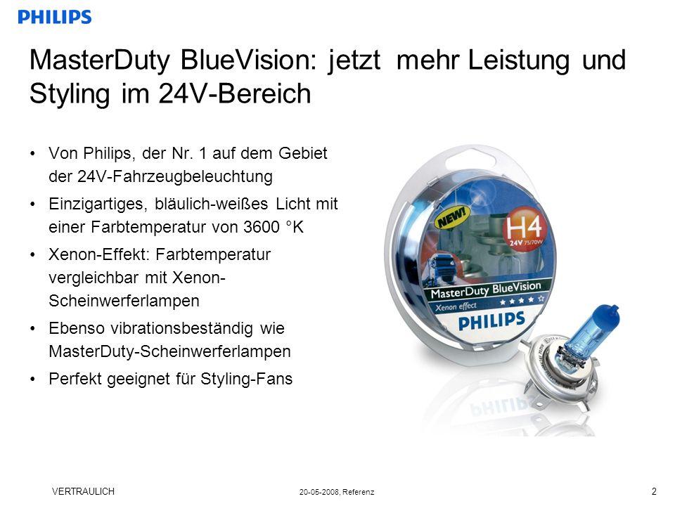 VERTRAULICH 20-05-2008, Referenz 2 MasterDuty BlueVision: jetzt mehr Leistung und Styling im 24V-Bereich Von Philips, der Nr.