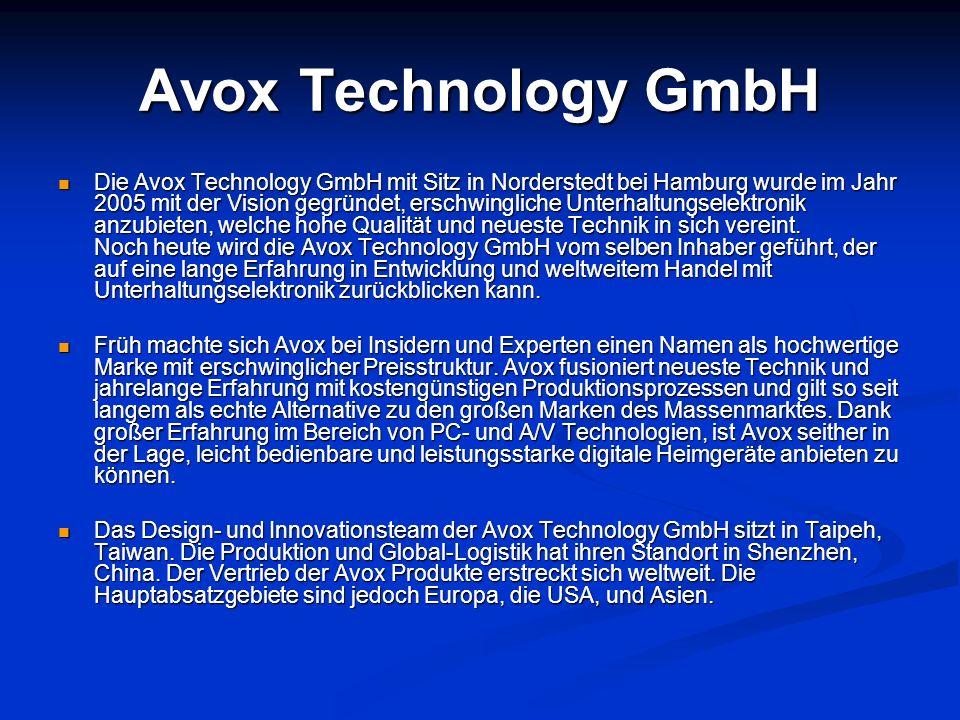 Avox Technology GmbH Die Avox Technology GmbH mit Sitz in Norderstedt bei Hamburg wurde im Jahr 2005 mit der Vision gegründet, erschwingliche Unterhal