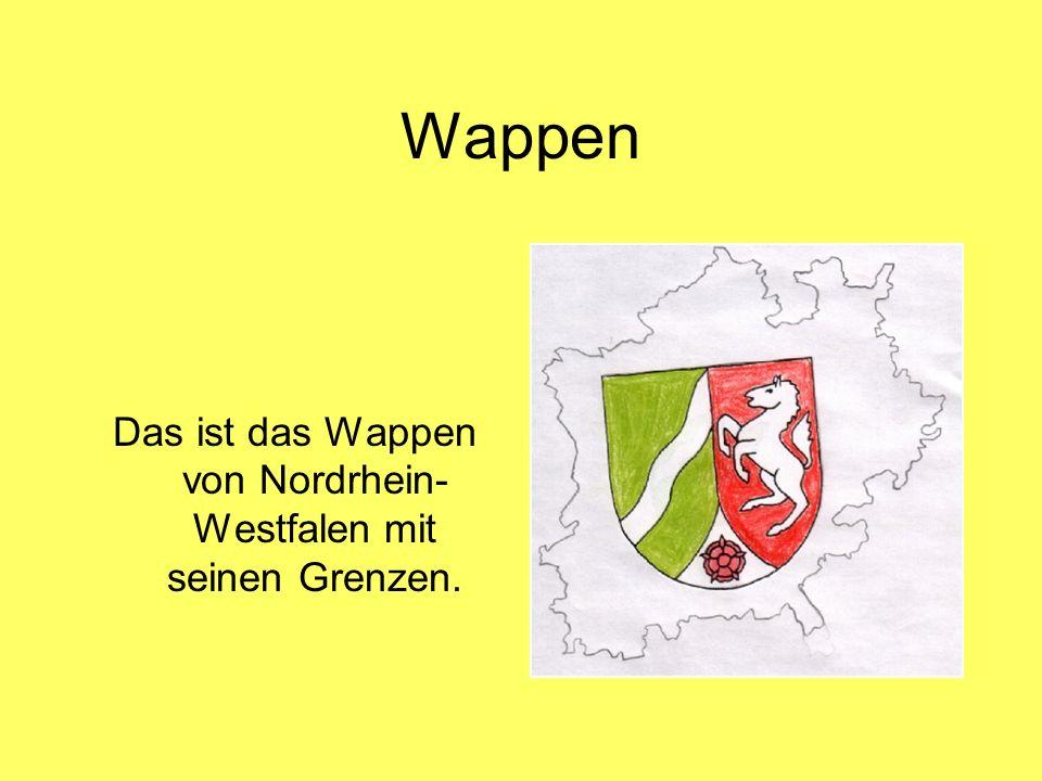 Wappen Das ist das Wappen von Nordrhein- Westfalen mit seinen Grenzen.