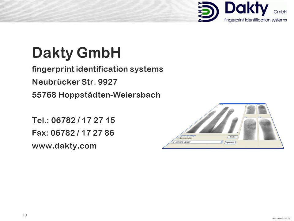 Dakty NAOS4ID Rev. 001 13 Dakty GmbH fingerprint identification systems Neubrücker Str.
