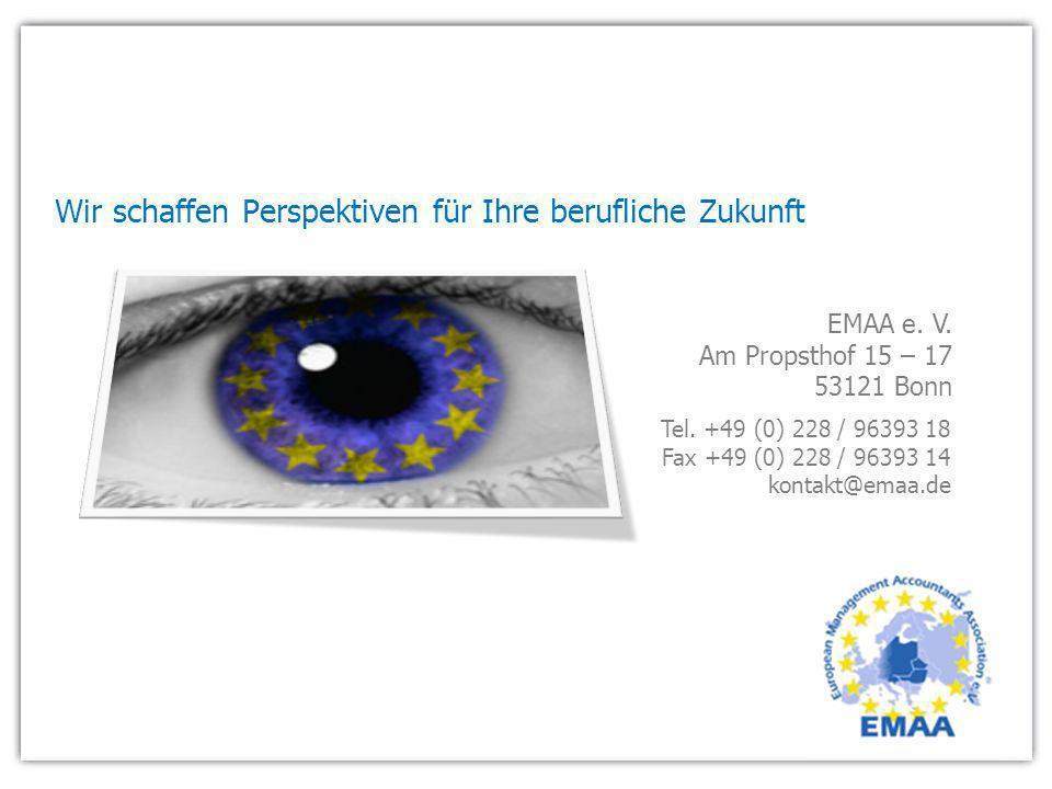 EMAA e. V. Am Propsthof 15 – 17 53121 Bonn Tel. +49 (0) 228 / 96393 18 Fax +49 (0) 228 / 96393 14 kontakt@emaa.de Wir schaffen Perspektiven für Ihre b