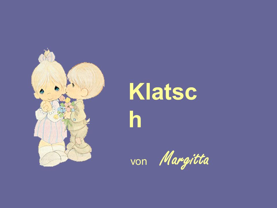Klatsc h von Margitta 211142584/2 popcorn-fun.de