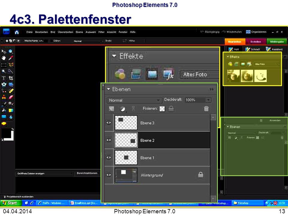 Photoshop Elements 7.0 4c3. Palettenfenster Photoshop Elements 7.01304.04.2014