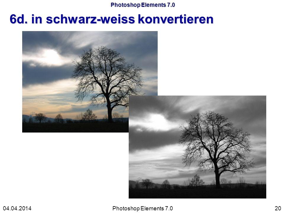Photoshop Elements 7.0 6d. in schwarz-weiss konvertieren Photoshop Elements 7.02004.04.2014