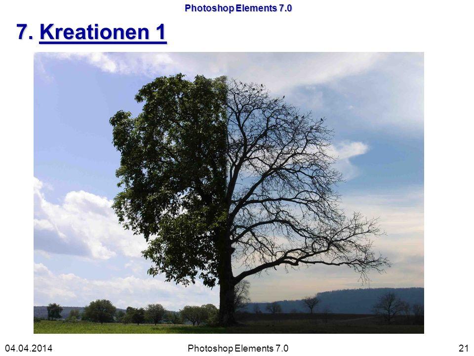 Photoshop Elements 7.0 7. Kreationen 1 Photoshop Elements 7.02104.04.2014