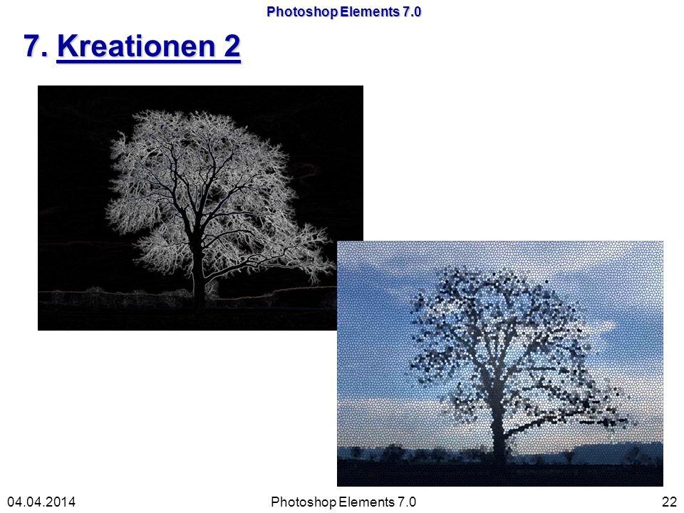 Photoshop Elements 7.0 7. Kreationen 2 Photoshop Elements 7.02204.04.2014