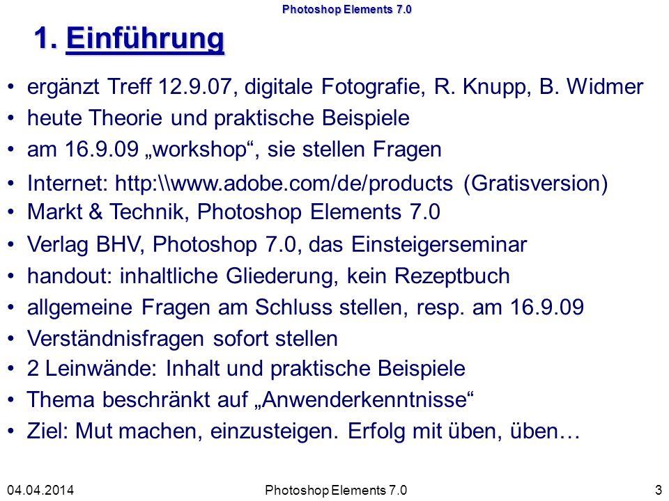 Photoshop Elements 7.0 5.1 Fotos schnell korrigieren Photoshop Elements 7.01404.04.2014