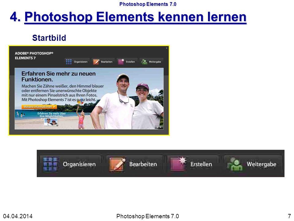 Photoshop Elements 7.0 4a. Schaltflächen Startbild Photoshop Elements 7.0804.04.2014