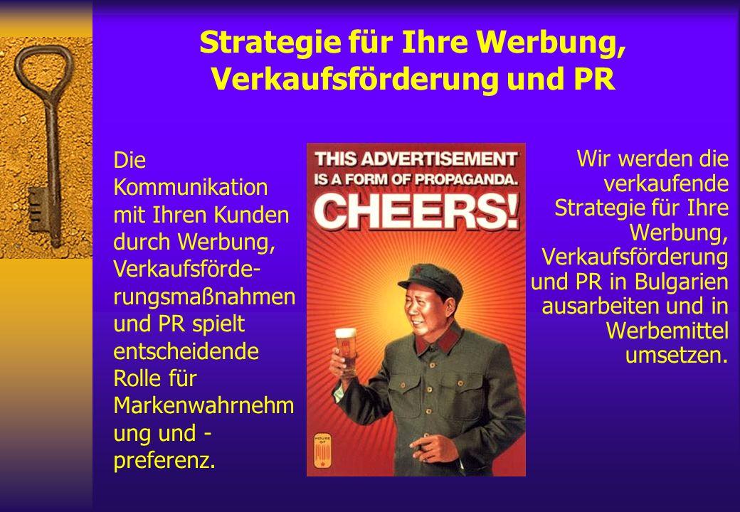 Strategie für Ihre Werbung, Verkaufsförderung und PR Wir werden die verkaufende Strategie für Ihre Werbung, Verkaufsförderung und PR in Bulgarien ausa