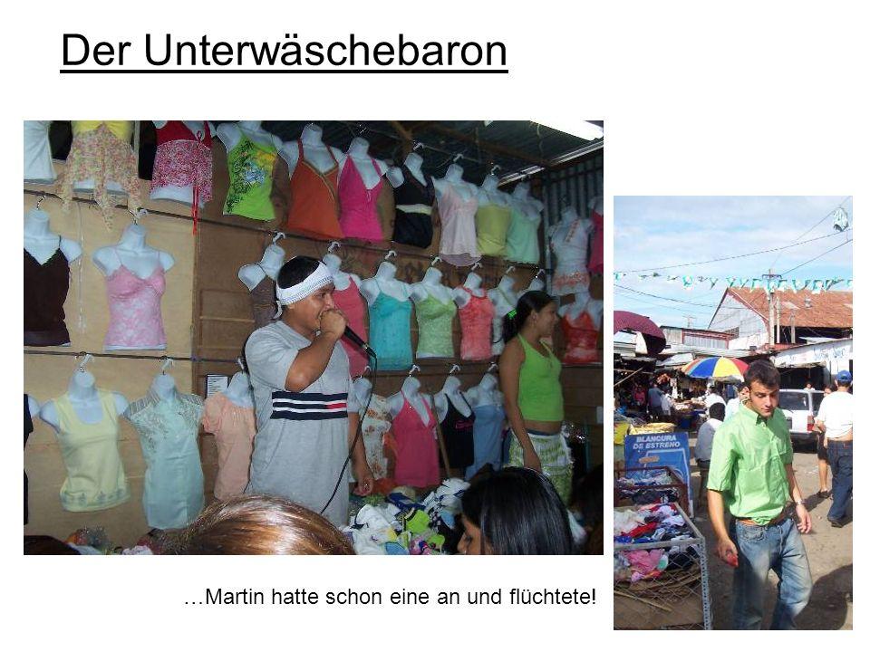 Der Unterwäschebaron …Martin hatte schon eine an und flüchtete!