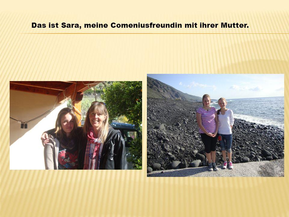 Das ist Sara, meine Comeniusfreundin mit ihrer Mutter.
