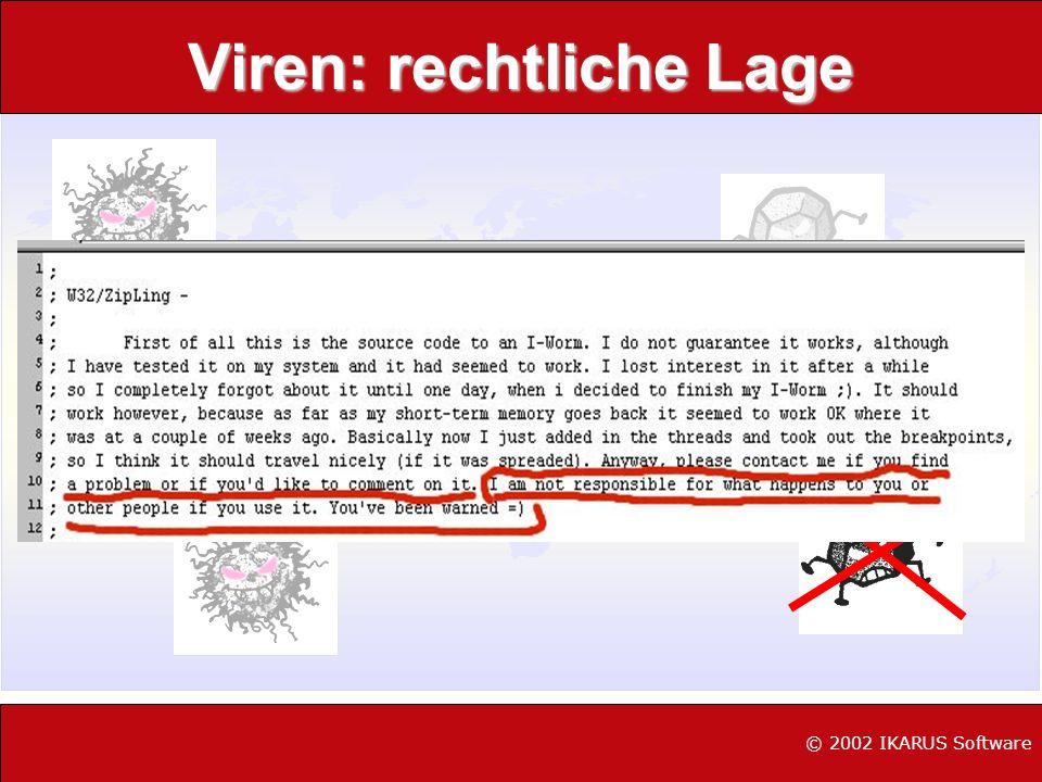 Viren: rechtliche Lage © 2002 IKARUS Software