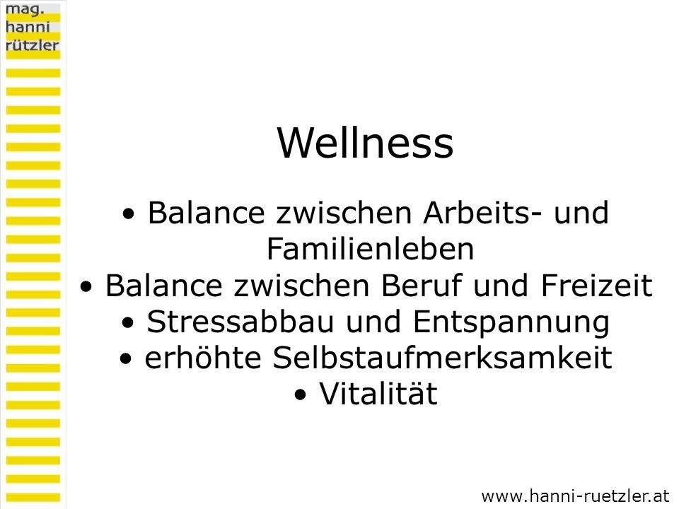 Wellness Balance zwischen Arbeits- und Familienleben Balance zwischen Beruf und Freizeit Stressabbau und Entspannung erhöhte Selbstaufmerksamkeit Vita